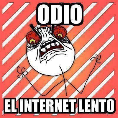hace lento el internet: